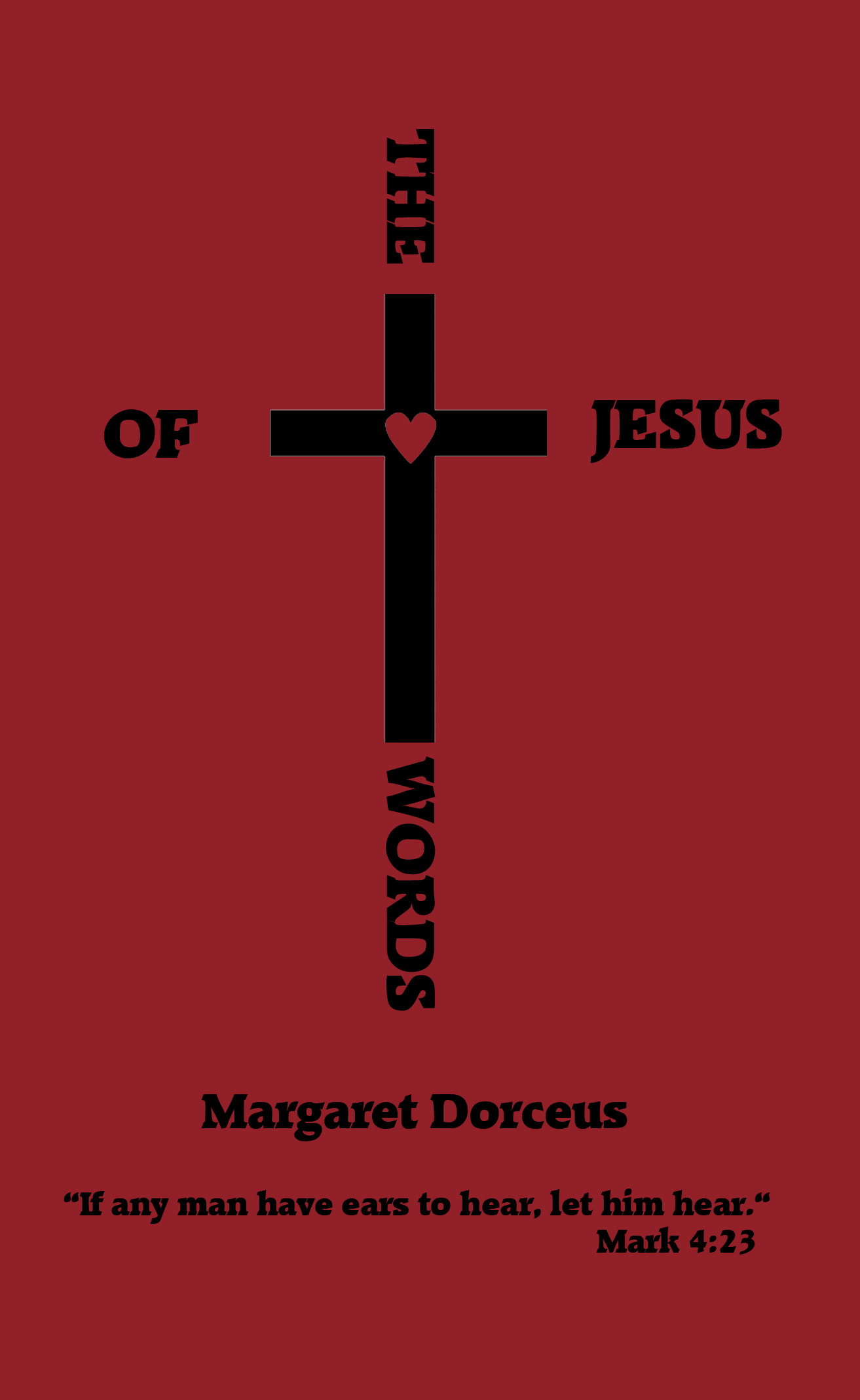 Jesus' words by Margaret