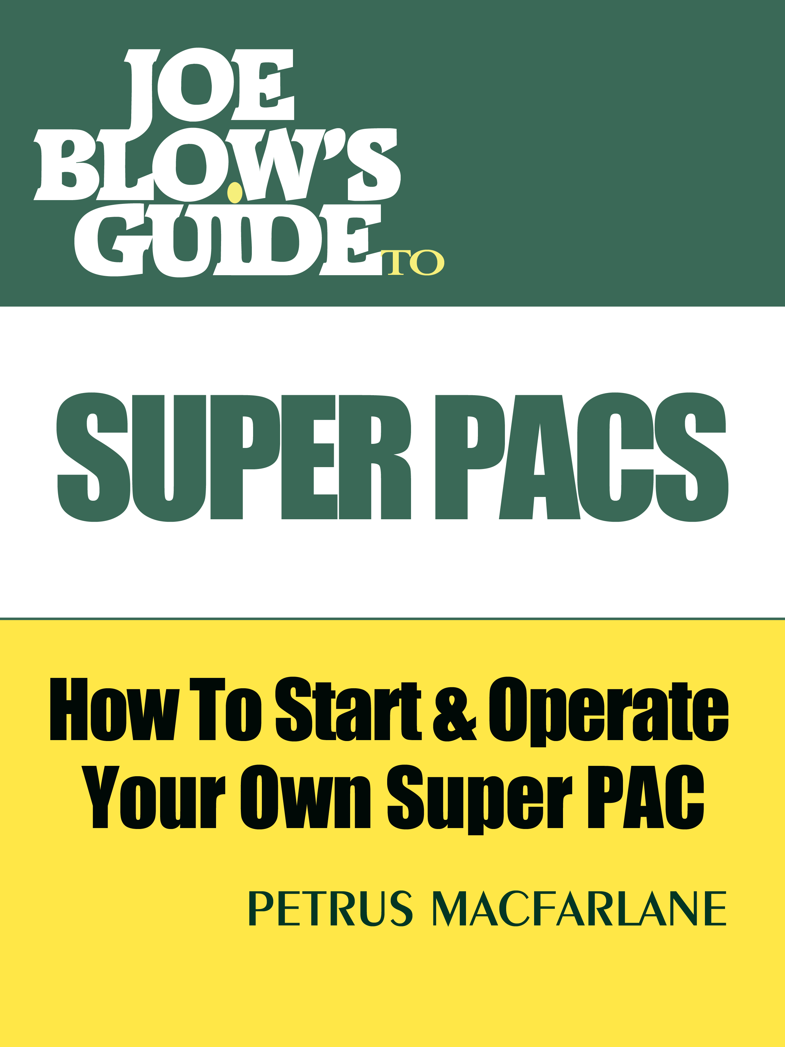 Guide to superpac