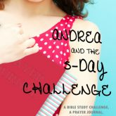 Andrea & the Five Day Challenge
