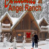Christmas at Angel Ranch