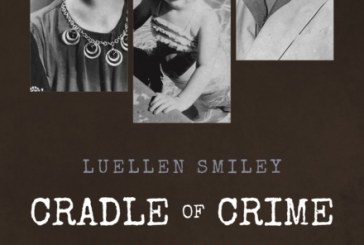 CRADLE OF CRIME