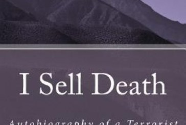 I Sell Death – Autobiography of a Terrorist