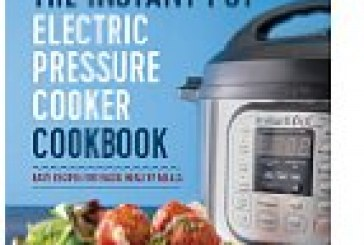 #9: The Instant Pot® Electric Pressure Cooker Cookbook: Easy Recipes for Fast & Healthy Meals