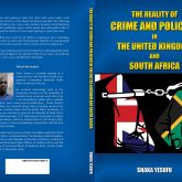 The Reality of Crime and Policing in the United Kingdom and South Africa